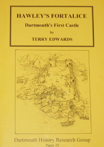 Hawley's Fortalice - Dartmouth's First Castle, by Terry Edwards
